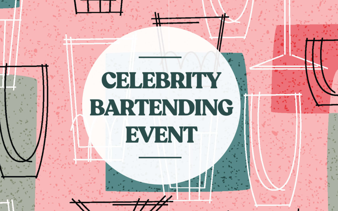 Celebrity Bartending Event 2019